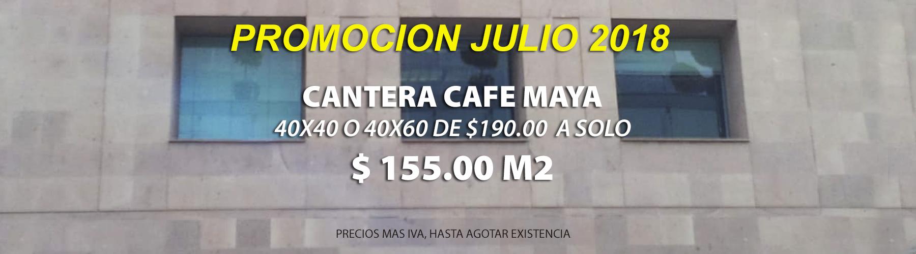 PROMOCION DEL JULIO. CANTERA CAFE MAYA